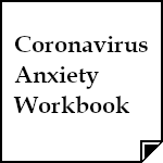 Coronavirus Anxiety Workbook